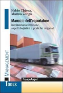 Associazionelabirinto.it Manuale dell'esportatore. Internazionalizzazione, aspetti logistici e pratiche doganali Image