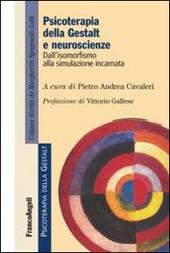 Psicoterapia della gestalt e neuroscienze. Dall'isomorfismo alla simulazione incarnata