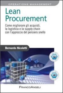 Lean procurement. Come migliorare gli acquisti, la logistica e la supply chain con l'approccio del pensiero snello - Bernardo Nicoletti - copertina