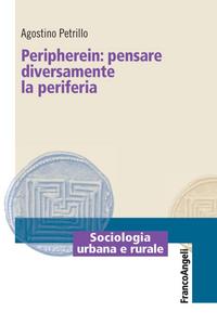 Libro Peripherein: pensare diversamente la periferia Agostino Petrillo
