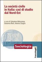 La società civile in Italia: casi di studio dal nord-est