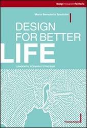 Design for better life. Longevita, scenari e strategie
