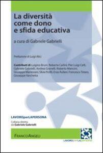 Libro La diversità come dono e sfida educativa