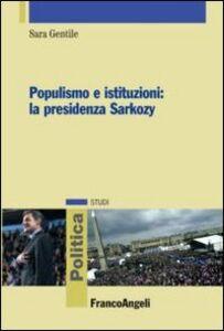 Libro Populismo e istituzioni: la presidenza Sarkozy Sara Gentile