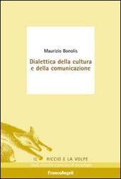 Dialettica della cultura e della comunicazione