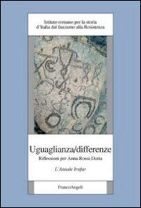 Libro Uguaglianza/differenze. Riflessioni per Anna Rossi-Doria. L'annale Irsifar