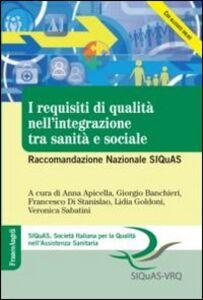 Libro I requisiti di qualità nell'integrazione tra sanità e sociale. Raccomandazione Nazionale SIQuAS