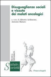 Libro Disuguaglianze sociali e vissuto dei malati oncologici