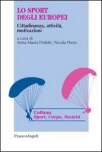 Libro Lo sport degli europei. Cittadinanza, attività, motivazioni