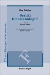 Foto Cover di Scritti fenomenologici, Libro di Max Scheler, edito da Franco Angeli