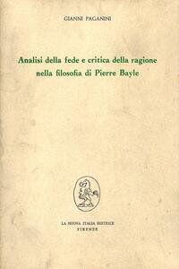 Analisi della fede e critica della ragione nella filosofia di Pierre Bayle