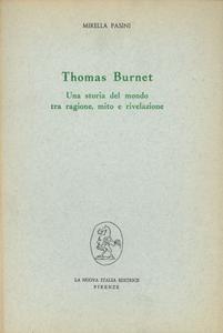 Libro Thomas Burnet: una storia del mondo tra ragione, mito e rivelazione Mirella Pasini