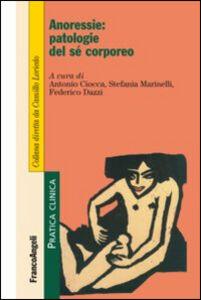 Libro Anoressie: patologie del sé corporeo