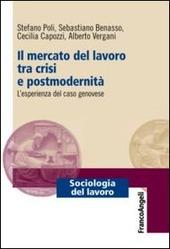 Il mercato del lavoro tra crisi e postmodernità. L'esperienza del caso genovese