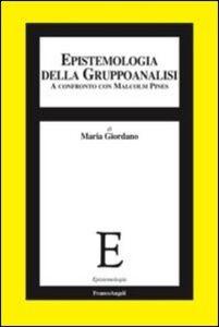 Libro Epistemologia della gruppoanalisi. A confronto con Malcolm Pines Maria Giordano