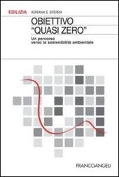 Obiettivo «Quasi zero». Un percorso verso la sostenibilità ambientale