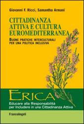Cittadinanza attiva e cultura euromediterranea. Buone pratiche interculturali per una politica inclusiva
