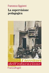 Libro La supervisione pedagogica Francesca Oggionni