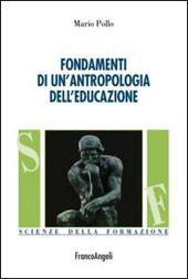 Fondamenti di un'antropologia dell'educazione