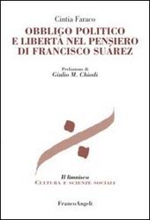 Obbligo politico e libertà nel pensiero di Francisco Suarez
