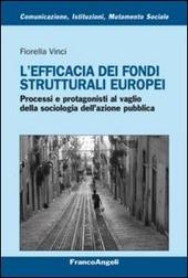 L' efficacia dei fondi strutturali europei. Processi e protagonisti al vaglio della sociologia dell'azione pubblica