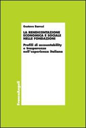 La rendicontazione economica e sociale nelle fondazioni. Profili di accountability e trasparenza nell'esperienza italiana