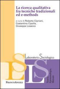 Libro La ricerca qualitativa fra tecniche tradizionali ed e-methods