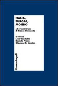 Libro Italia, Europa, mondo. Liber amicorum di Franco Praussello