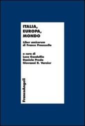 Italia, Europa, mondo. Liber amicorum di Franco Praussello