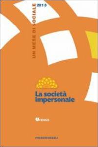 Libro La società impersonale. Un mese di sociale 2013