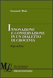 Innovazione e conservazione in un dialetto di crocevia. Il kje di Prea