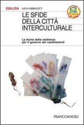 Le sfide della città interculturale. La teoria della resilienza per il governo dei cambiamenti