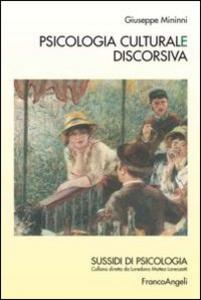 Libro Psicologia culturale discorsiva Giuseppe Mininni