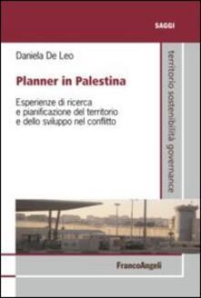 Radiospeed.it Planner in Palestina. Esperienze di ricerca e pianificazione del territorio e dello sviluppo nel conflitto Image