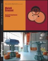 Matali Crasset. Research experiences in design