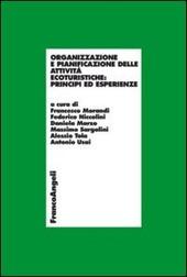 Organizzazione e pianificazione delle attività ecoturistiche: principi ed esperienze