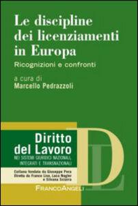 Libro Le discipline dei licenziamenti in Europa. Ricognizioni e confronti