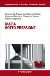 Libro Mafia sotto pressione