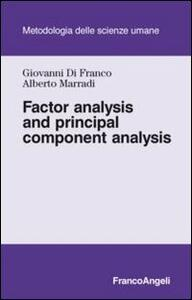 Factor analysis and principal component analysis