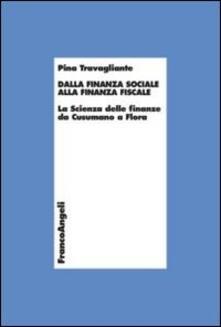 Listadelpopolo.it Dalla finanza sociale alla finanza fiscale. La scienza delle finanze da Cusumano a Flora Image
