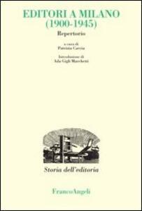 Editori a Milano (1900-1945). Repertorio