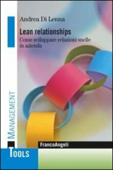 Lean relationships. Come sviluppare relazioni snelle in azienda.pdf