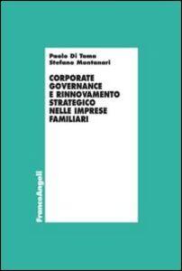Libro Corporate governance e rinnovamento strategico nelle imprese familiari Paolo Di Toma , Stefano Montanari