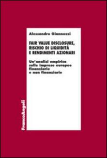 Fair value disclosure, rischio di liquidità e rendimenti azionari. Unanalisi empirica sulle imprese europee finanziarie e non finanziarie.pdf