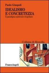 Idealismo e concretezza. Il paradigma epistemico hegeliano