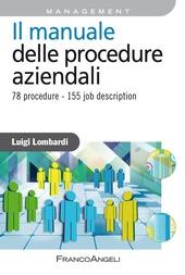 Il manuale delle procedure aziendali. 78 procedure. 155 job description