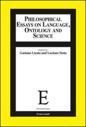 Philosophical essays on language, ontology and science