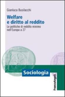 Winniearcher.com Welfare e diritto al reddito. Le politiche di reddito minimo nell'Europa a 27 Image