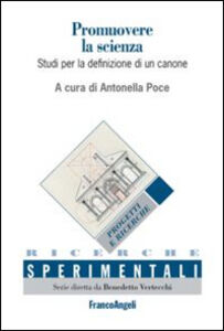 Libro Promuovere la scienza. Studi per la definizione di un canone-Promoting science. Studies for the definition of a canon