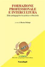 Formazione professionale e intercultura. Sfide pedagogiche tra pratica e riflessività